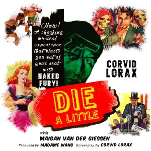 Corvid Lorax - Die A Little