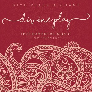 Give Peace A Chant - Divine Play-web115